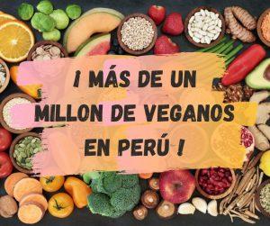 """frutas y escrito """"más de un millon de veganos en Perú"""""""
