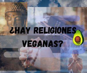 letrero- hay religiones veganas, con fotos en el fondo de religiones