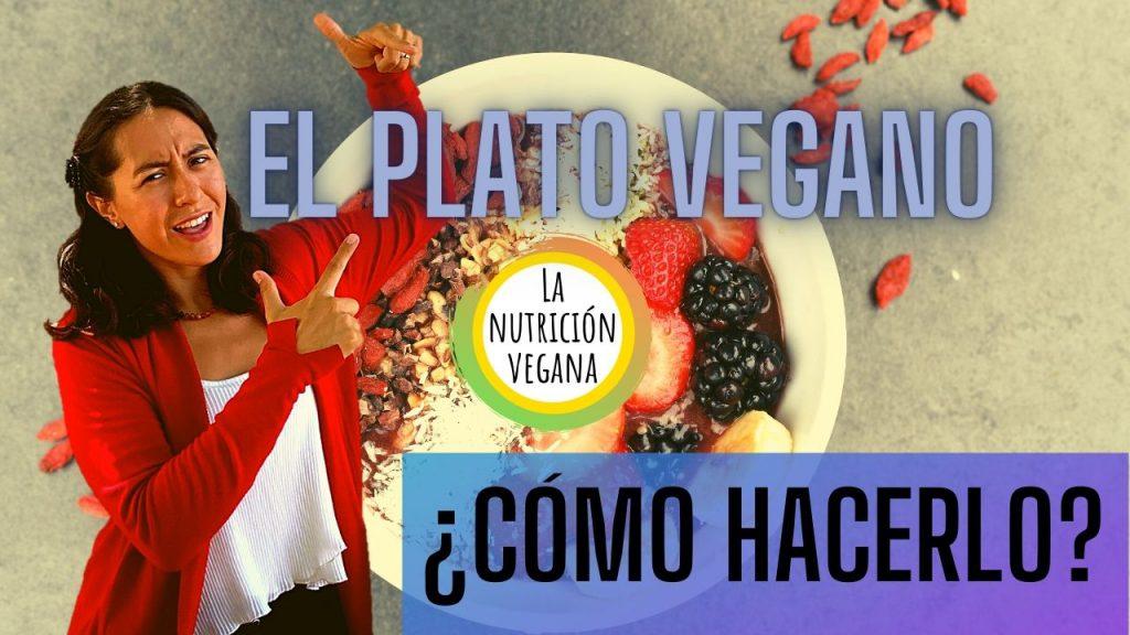 como hacer el plato vegano