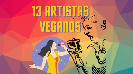 13 ARTISTAS VEGANOS ENTRADA
